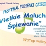 """Festiwal Piosenki Dziecięcej """"Wielkie Maluchów Śpiewanie"""""""